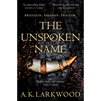 The Unspoken Name (The Serpent Gates Book 1) (English Edition)