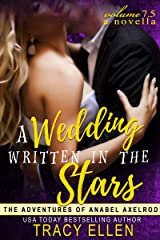 A Wedding Written in the Stars, A Novella, Volume 7.5 (The Adventures of Anabel Axelrod) Kindle Edition