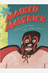 The Masked Maverick Hardcover