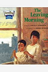 The Leaving Morning (Theme 5: Home Sweet Home) Paperback