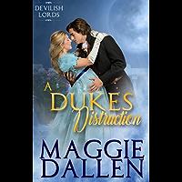 A Duke's Distraction (Devilish Lords Book 2)