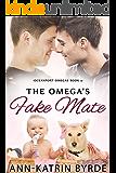 The Omega's Fake Mate (Oceanport Omegas Book 4)