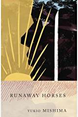 Runaway Horses: The Sea of Fertility, 2 Paperback
