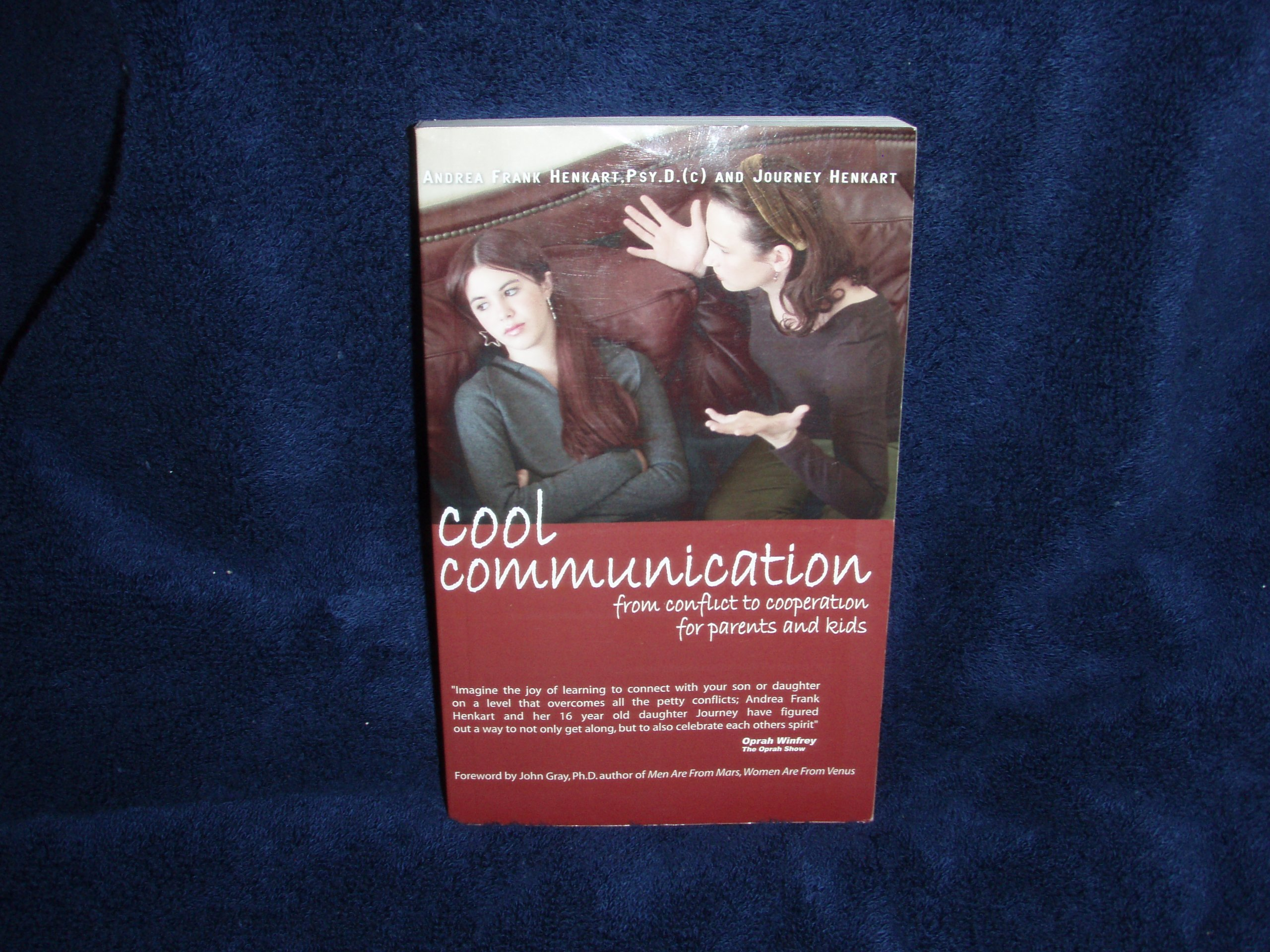 Cool Communication: From Conflict to Cooperation for Parents