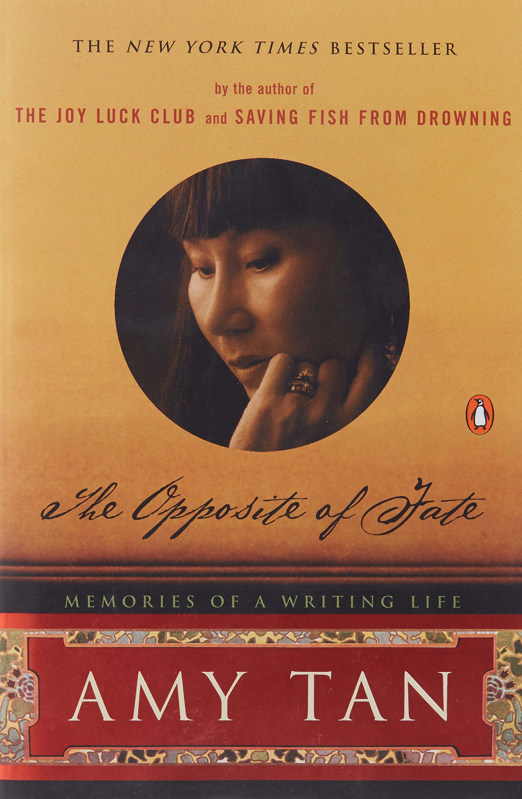 the opposite of fate memories of a writing life amy tan the opposite of fate memories of a writing life amy tan 9780142004890 com books