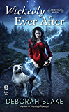 Wickedly Ever After (A Baba Yaga Novella)