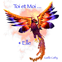 Toi et Moi... + Elle (French Edition) book cover