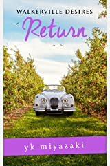Walkerville Desires—Return: Book One Kindle Edition