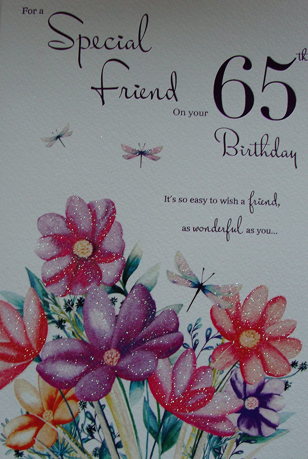 Download 65th birthday card turning 65 happy 65th birthday friend - Happy 65th Birthday To A Special Friend Card Amazon Co Uk Kitchen Home