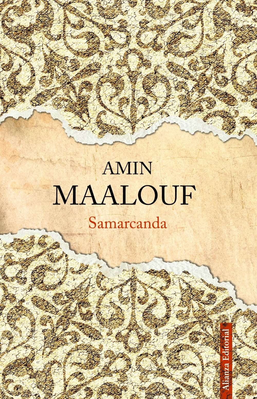 Samarcanda (13/20) Tapa dura – 7 nov 2011 Amin Maalouf Alianza 8420664510 JP025569