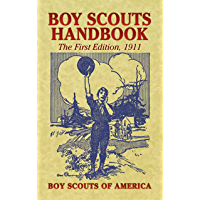 Boy Scouts Handbook: The First Edition, 1911 (Dover Books on Americana) (English Edition)