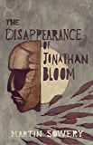 the Disappearance of Jonathan Bloom