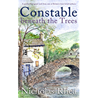 CONSTABLE BENEATH THE TREES a perfect feel-good read from one of Britain's best-loved authors (Constable Nick Mystery…