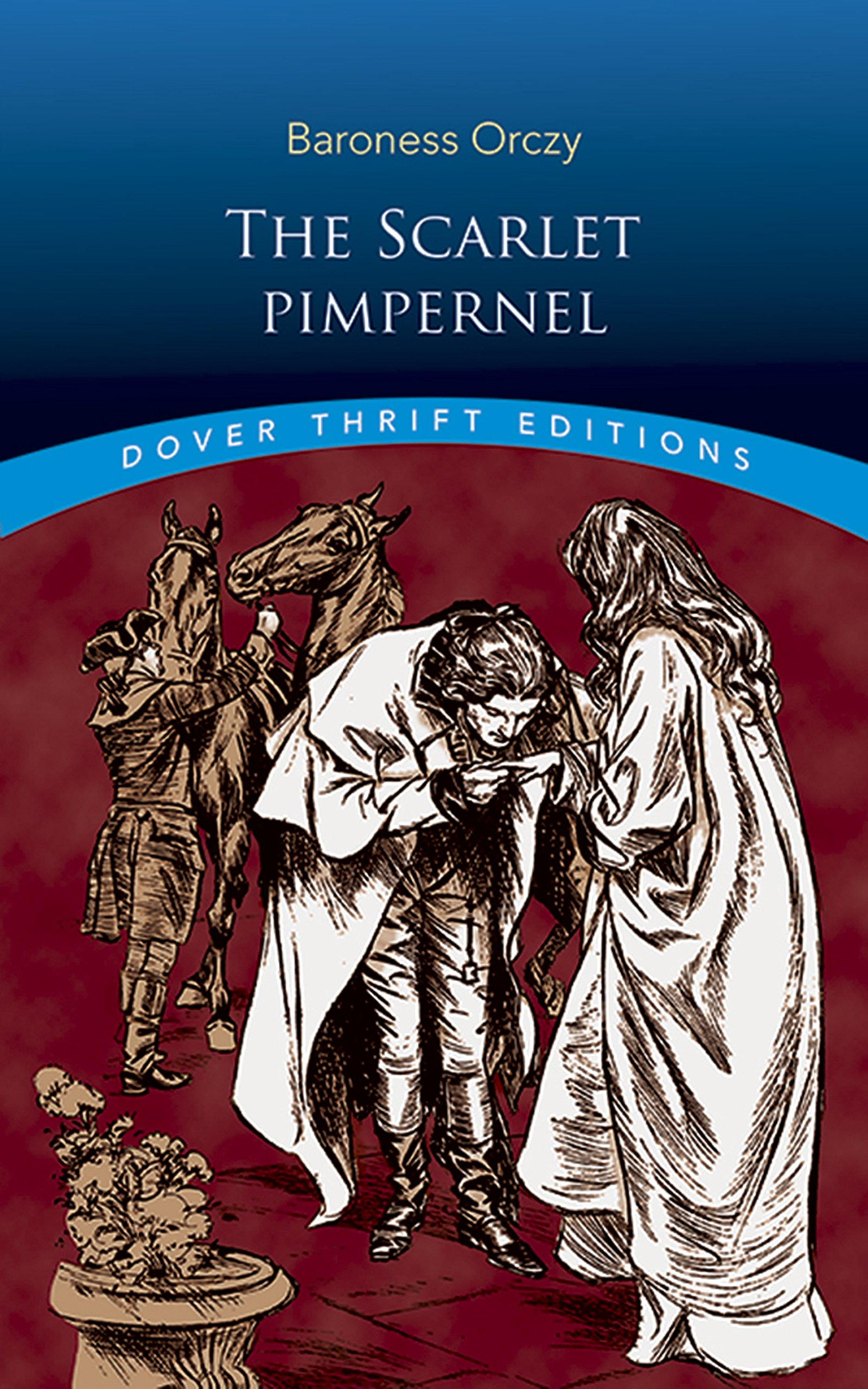 The Scarlet Pimpernel (Dover Thrift Editions) pdf epub