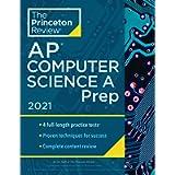 Princeton Review AP Computer Science A Prep, 2021: 4 Practice Tests + Complete Content Review + Strategies & Techniques…