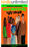 More Beautifully Ugly People! (Beautifully Ugly People Series (Book 3))