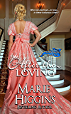 After the Loving (Regency Romance Suspense) (Heroic Rogues Series Book 2)