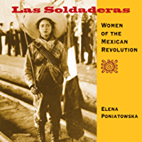Las Soldaderas: Women of the Mexican Revolution book cover