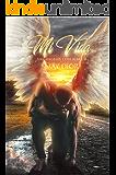 Mi Vida (Arcángeles con alma nº 2)