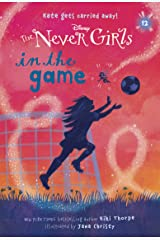 Never Girls #12: In the Game (Disney: The Never Girls) Kindle Edition