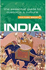 India - Culture Smart!: The Essential Guide to Customs & Culture Kindle Edition