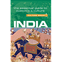 India - Culture Smart!: The Essential Guide to Customs & Culture (English Edition)