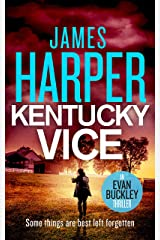 Kentucky Vice: An Evan Buckley Crime Thriller (Evan Buckley Thrillers Book 2) Kindle Edition