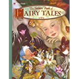 The Golden Book of Fairy Tales (Classic Golden Book)