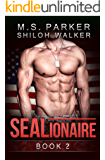 SEALionaire Book 2: A Navy SEAL Romance
