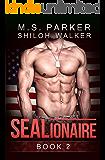 SEALionaire Book 2: A Navy SEAL Romance