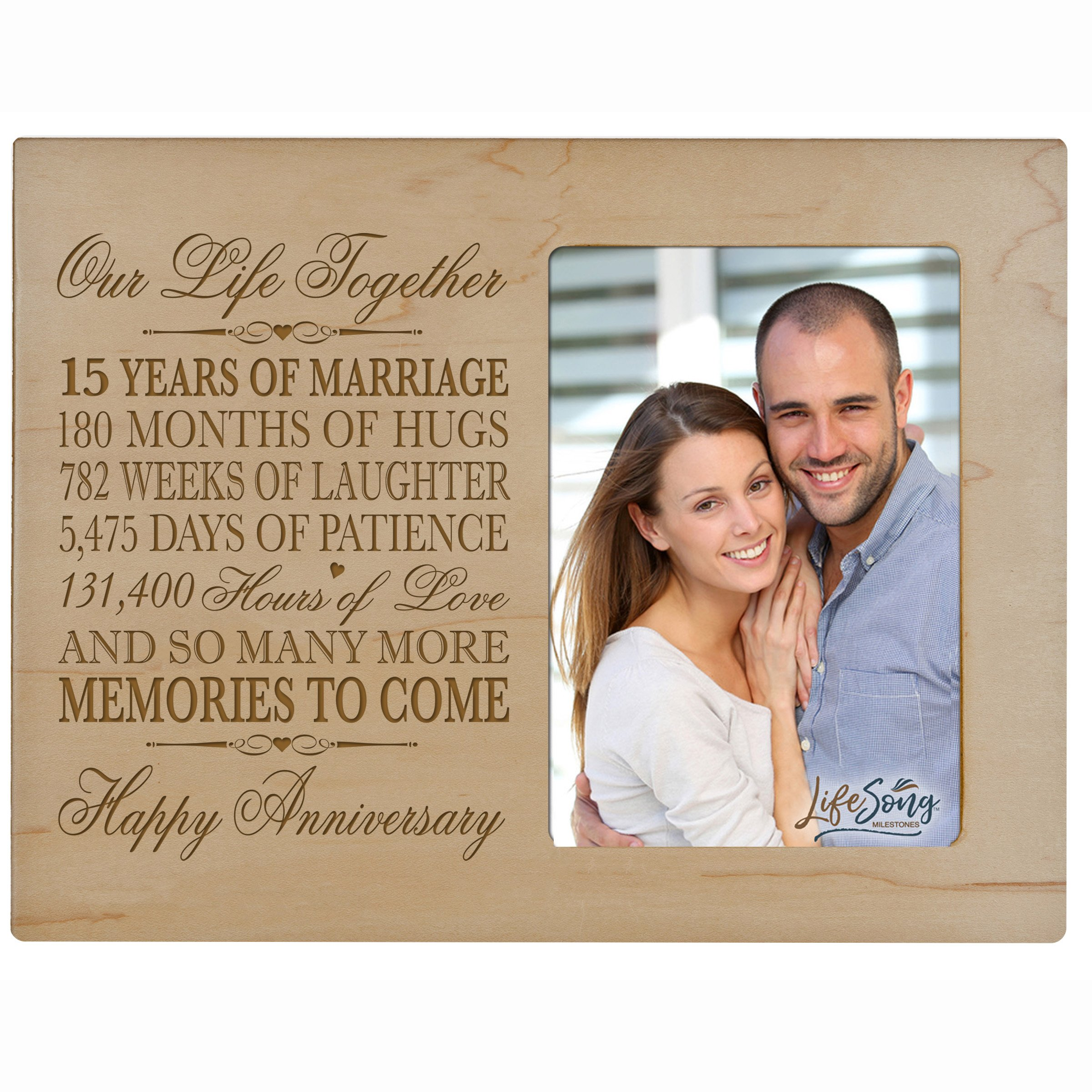 LifeSong Milestones Fifteen Year her him Couple Engraved 15th Year Wedding Celebration for Husband Wife Girlfriend Boyfriend Frame Holds 4x6 Photo (Maple)