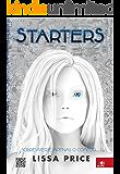 Starters: Sobreviver é apenas o começo