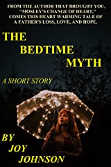 The Bedtime Myth: A Short Story Kindle Edition