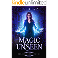 Magic Unseen (Exile Academy Book 1) book cover