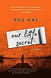 Our Little Secret: A Novel