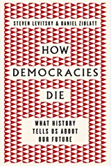 How Democracies Die Paperback