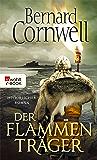 Der Flammenträger (Die Uhtred-Saga 10) (German Edition)