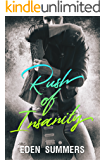 Rush of Insanity: A Second Chance Rockstar Romance
