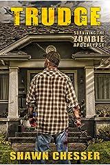Trudge (Surviving the Zombie Apocalypse Book 1) Kindle Edition