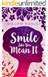 Smile Like You Mean It (Charlotte Reynolds Book 1)