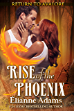 Rise of the Phoenix (Return to Avalore Book 2)