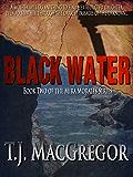 Black Water - Book II of the Mira Morales Series