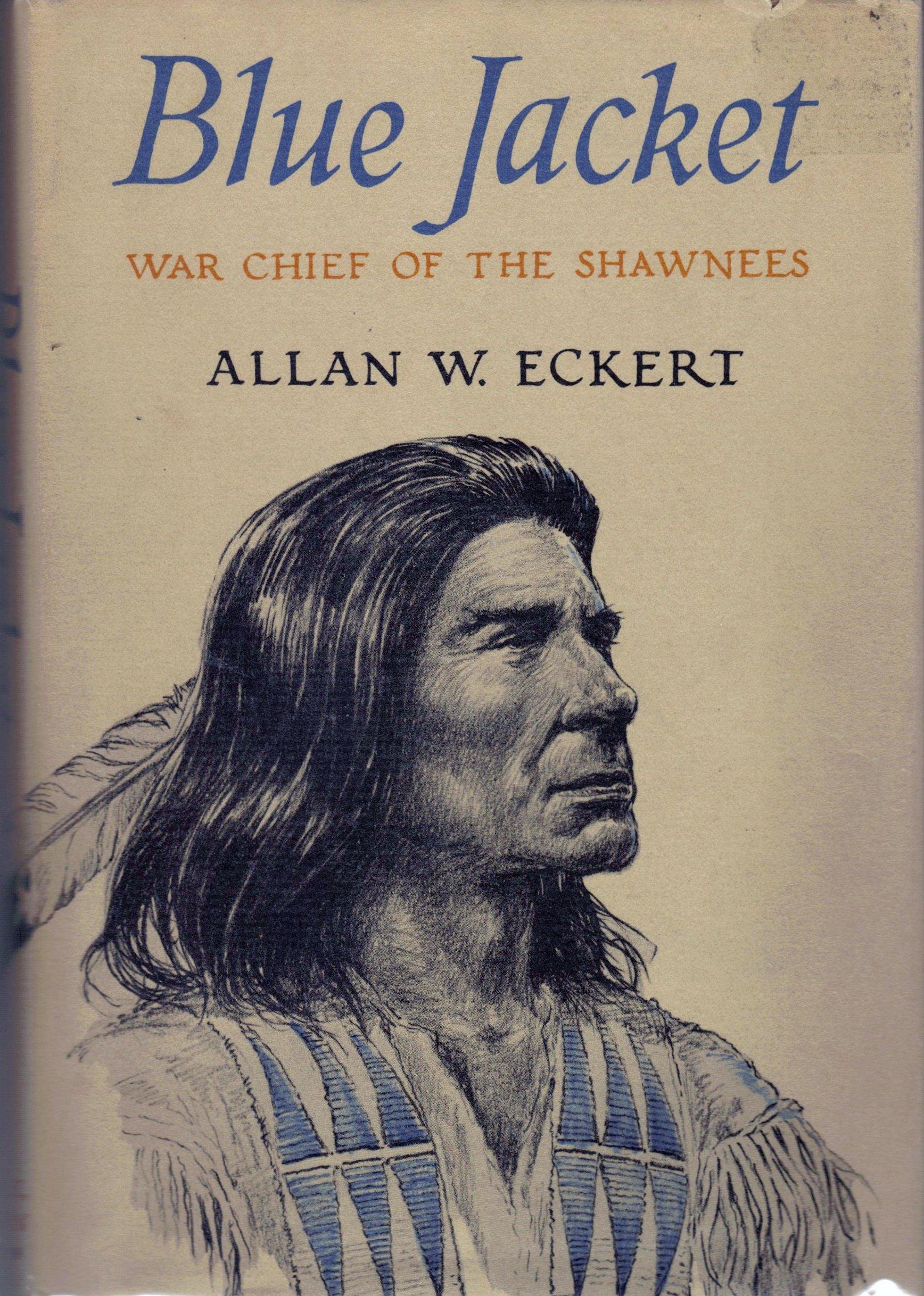 Amazon.com: Blue Jacket: War Chief of the Shawnees (9780316208635 ...