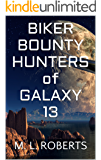 Biker Bounty Hunters of Galaxy 13