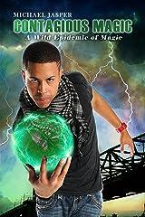 A Wild Epidemic of Magic (Contagious Magic Book 2) Kindle Edition
