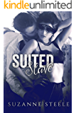 Suited slave (Born Bratva The Lost Years Book 1)