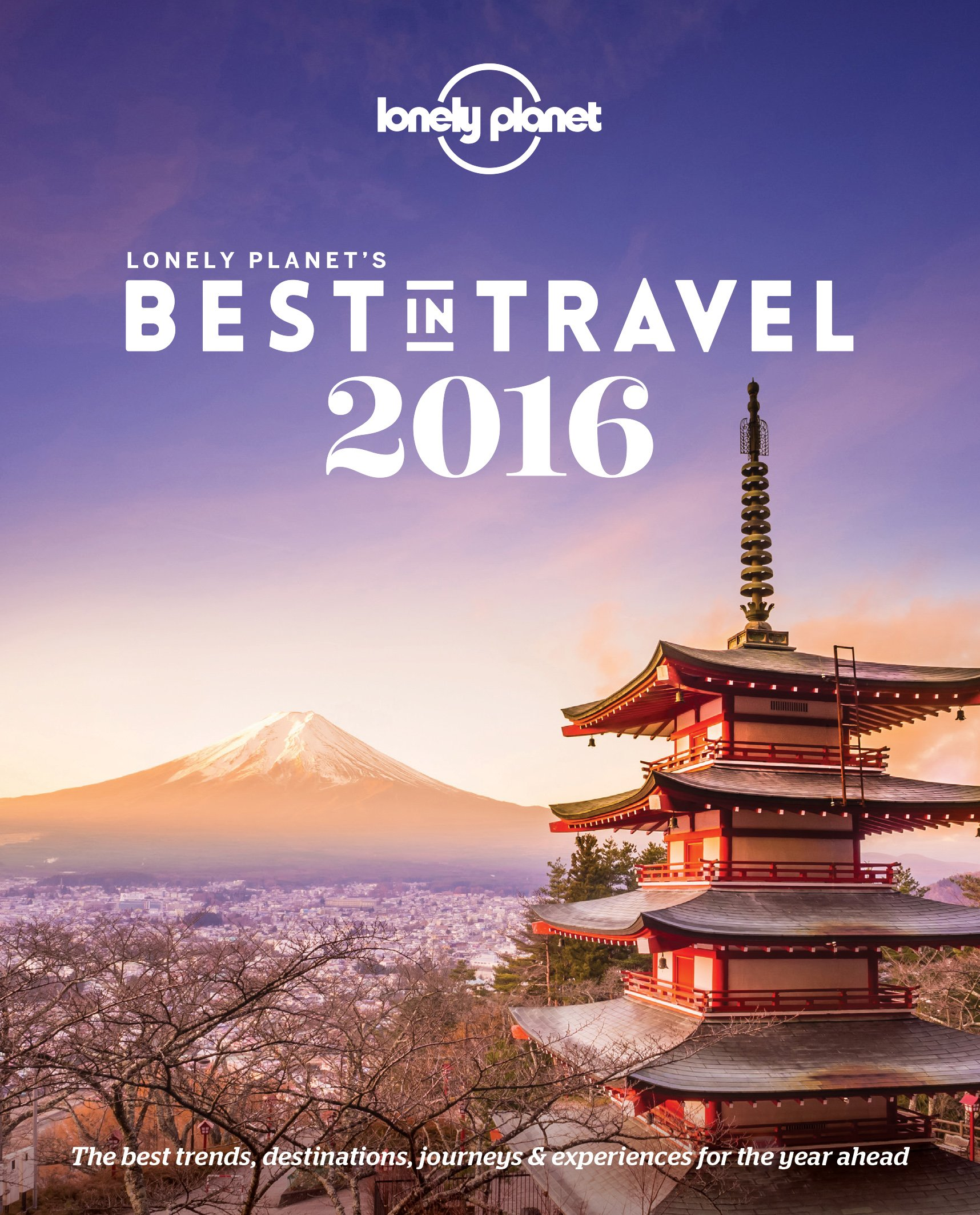 Read Online Lonely Planet's Best in Travel 2016 (Lonely Planet Best in Travel) pdf