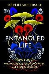 Entangled Life Hardcover