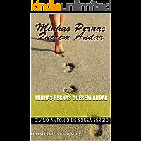 Minhas Pernas Querem Andar (bios Livro 7)