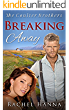 Breaking Away (The Coulter Brothers Book 2)